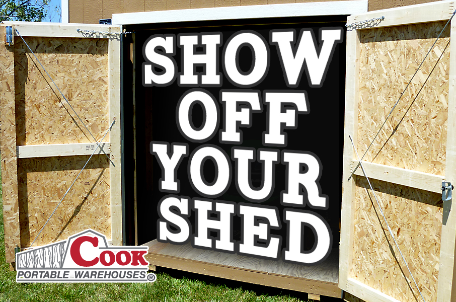 show-off-your-shed_Facebook_contest_Cook_Portable_Warehouses