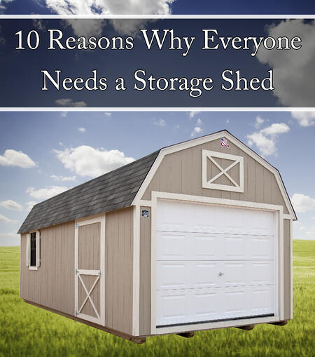 10_Reasons_Why_Everyone_Needs_a_Storage_Shed_Cook_Portable_Warehouses