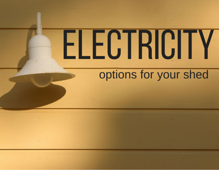 What to consider before adding electricity to your shed + Cook Portable Warehouses