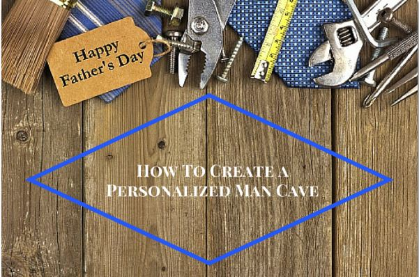 How_to_Create_Personalized_Man_Cave_for_Fathers_Day_Cook_Portable_Warehouses